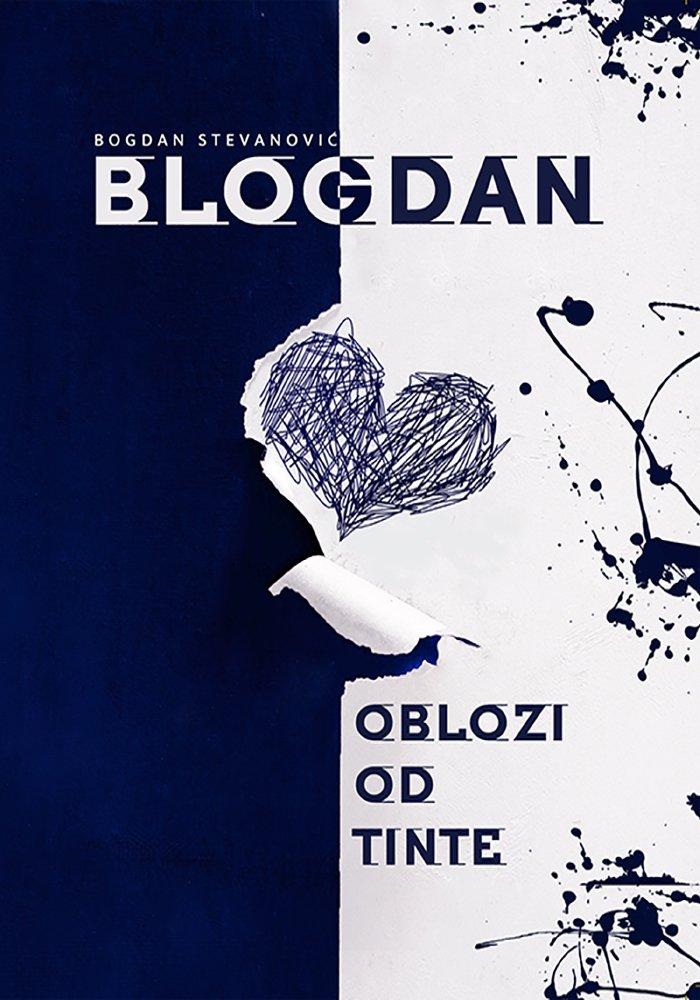 Oblozi Od Tinte – Bogdan Stevanović Blogdan