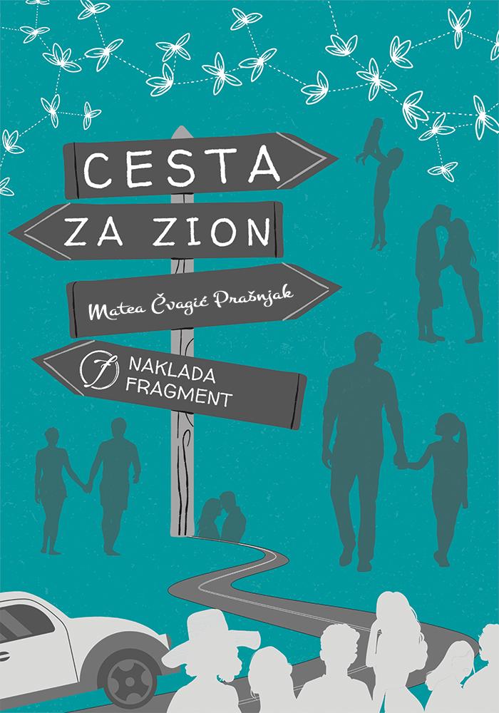 Cesta Za Zion – Matea Čvagić Prašnjak